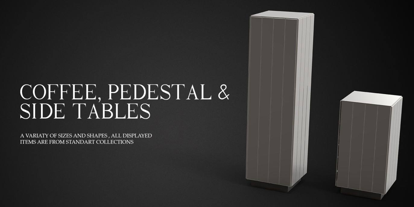 COFFE ,PEDESTAL AND SIDE TABLES BANNER