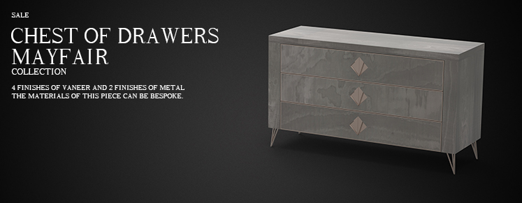 MAYFAIR CHEST OF DRAWERS