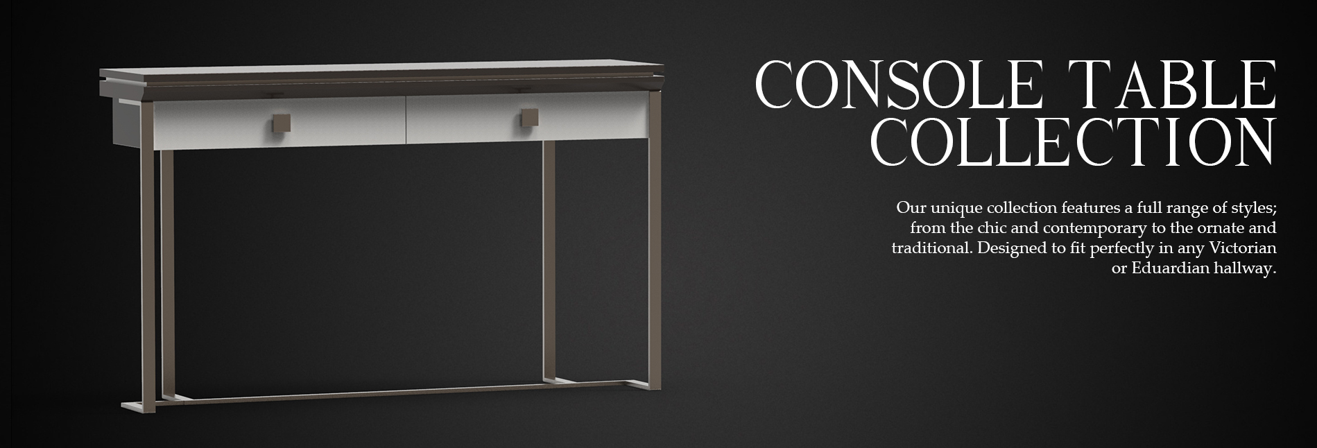 LFL-CONSOLE-TABLE-BANNER.jpg